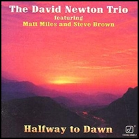 David Newton Halfway To Dawn.