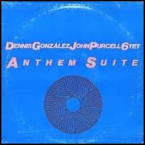 Dennis Gonzalez Anthem Suite.