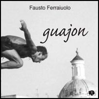 Fausto Ferraiuolo Guajon.