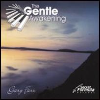 Gary Farr Gentle Awakening.