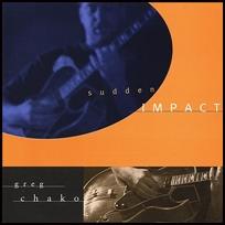 Greg Chako Sudden Inpact.