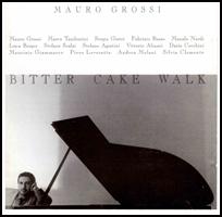 Mauro Grossi Bitter Cake Walk.
