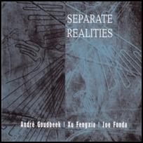 Separate Realities.