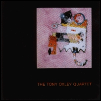 The Tony Oxley Quartet.