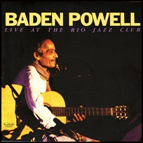 Baden Powell At The Rio Jazz Club.