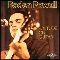 Baden Powell Solitude On Guitar.