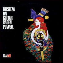 Baden Powell Tristeza On Guitar.