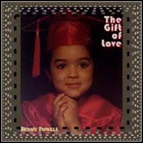 benny powell The Gift Of Love.
