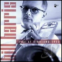 bill harris Live At Birdland 1952.