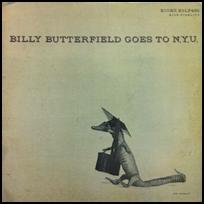 Billy Butterfield Goes to N.Y.U..