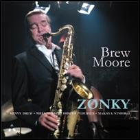 Brew Moore Zonky.