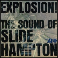 Explosion!The Sound Of Slide Hampton.