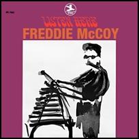 Freddie McCoy Listen Here.