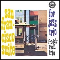 Freddie Redd San Francisco Suite.