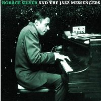 Horace Silver and jazz messengers
