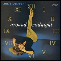 Julie London Around Midnight.
