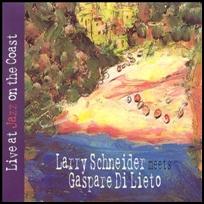 Larry Schneider Live At Jazz On The Coast.