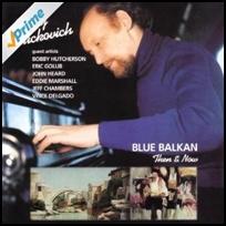 Larry Vuckovich Blue Balkan.