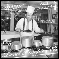 lionel hampton Cookin' In The Kitchen.
