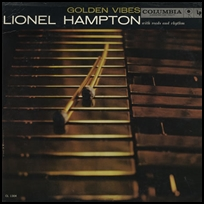 lionel hampton Golden Vibes.
