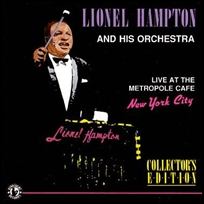 lionel hampton live at metropole cafe