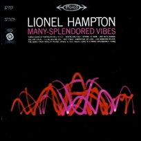 lionel hampton Many-splendored Vibes.