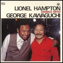 Lionel Hampton Swings With George Kawaguchi.