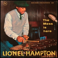 lionel hampton the mess is here