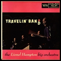 lionel hampton Travelin' Band.