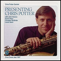 Presenting Chris Potter.