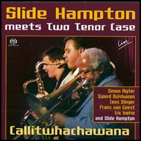 Slide Hampton Meets Two Tenor Case