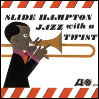 The Sound Of Slide Hampton.