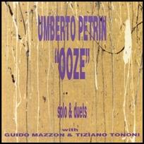 Umberto Petrin Ooze.