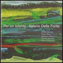 Valerio della Fonte Per un istante.
