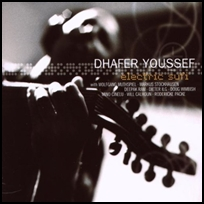 Dhafer Youssef Electric Sufi.