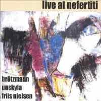 Live At Nefertiti.