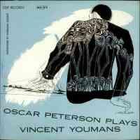 Oscar Peterson Plays Vincent Youmans.