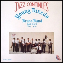 YOUNG TUXEDO BRASS BAND Jazz Continues.