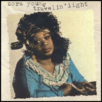 Zora Young Travelin'Light.