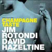 Champagne Taste.