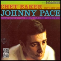 Chet Baker Introduces Johnny Pace.