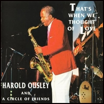 harold ousley That's When We Thought Of Love.