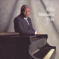 Piano Ellis Marsalis Trio.