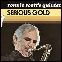 ronnie-scott-serious-gold