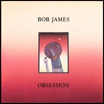 bob-james-obsession