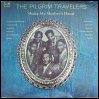 Pilgrim Travelers Shake My Mother's Hand.